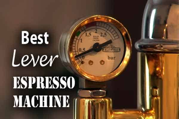 Best Lever Espresso Machine Reviews - Consumer Files Reviews