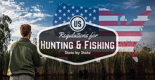 US Hunting and Fishing Regulations - State by State - Consumer FIles