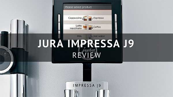 Jura J9 One Touch TFT Coffee Machine Review