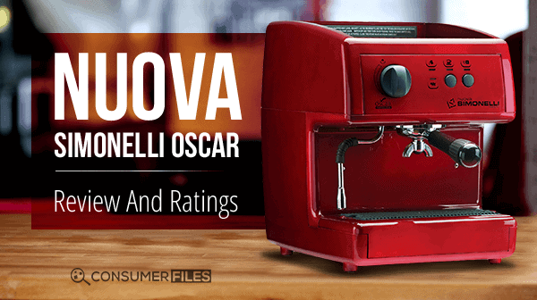 Nuova Simonelli Oscar Review and Ratings - Consumer Files