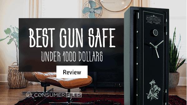 Best Gun Safe Under 1000 Dollars Review - Consumer Files