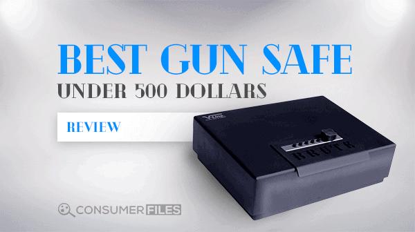Best Gun Safe Under 500 Dollars Review - Consumer Files