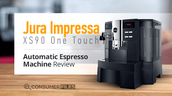 Jura Impressa XS90 One Touch Automatic Espresso Machine Review - Consumer Files