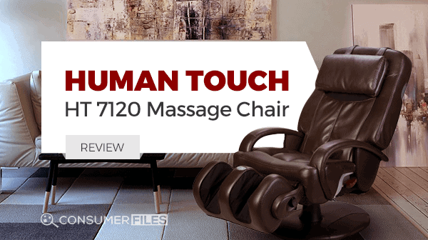 HT 7120 Human Touch Massage Chair Review - Consumer Files
