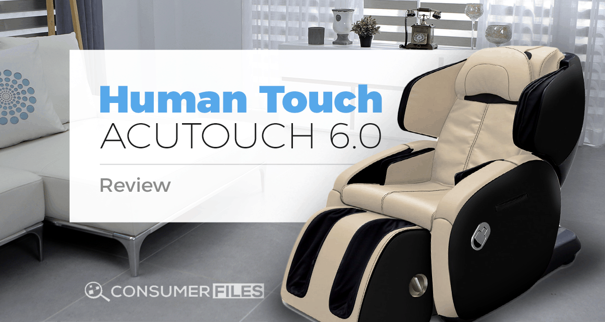 human touch acutouch  review buyers guide