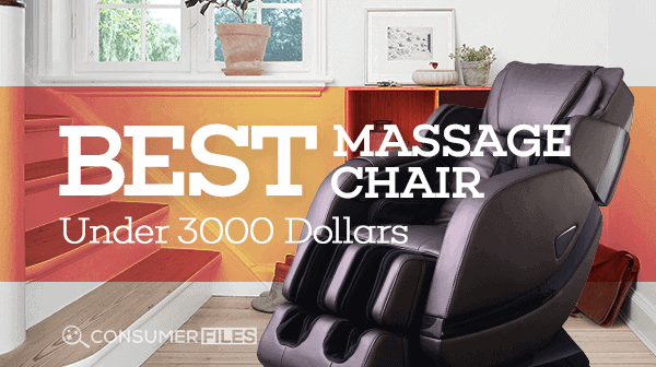 Best Massage Chairs Under $3000 Review - Consumer Files