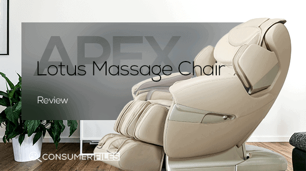 Apex Lotus Massage Chair Review - Consumer Files