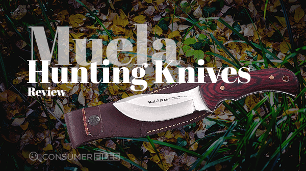 Muela_Hunting_Knives_Review-Consumer-Files-2