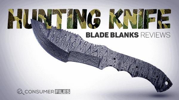 Hunting_Knife_Blade_Blanks_Reviews-Consumer-Files-2
