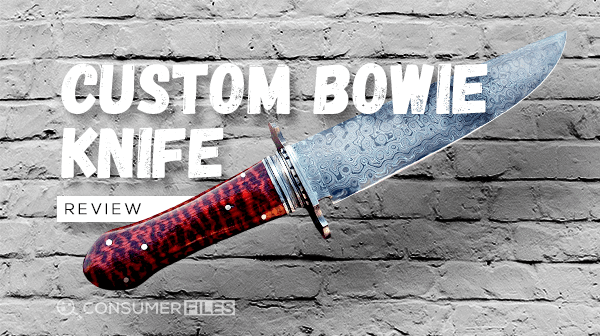 Custom_Bowie_Knife_Reviews-Consumer-Files-2