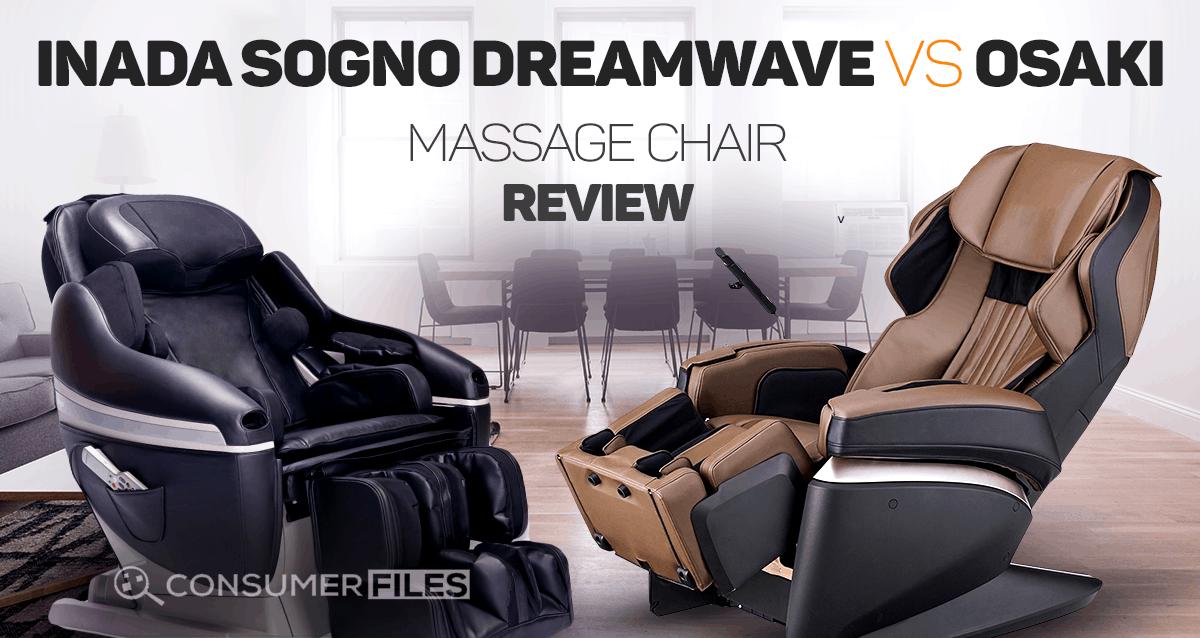 inada sogno dreamwave vs osaki massage chair review consumer files