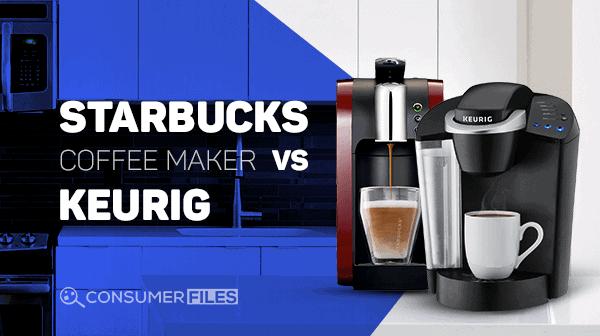 Starbucks Coffee Maker vs Keurig Review 2018