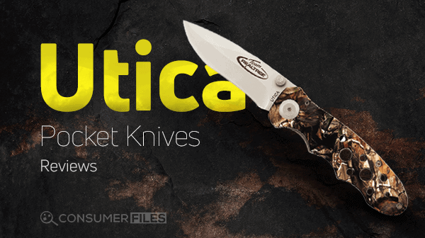Utica_Pocket_Knives_Reviews-Consumer-Files