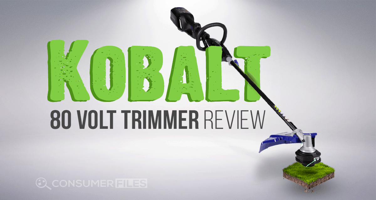 An In-Depth Review of the Kobalt 80 Volt Trimmer - August 2019
