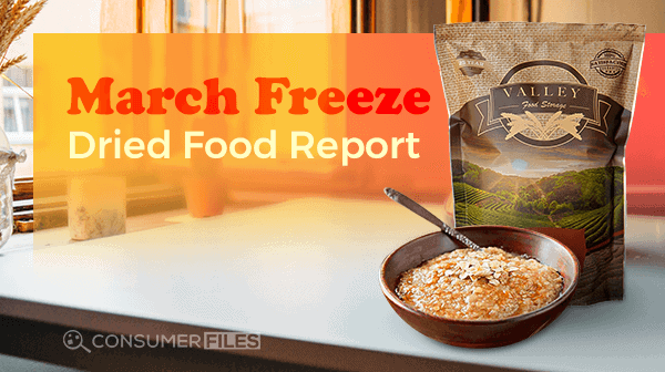 My Year of Eating Like the World Ended – March Freeze Dried Food Report