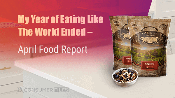 My Year of Eating Like the World Ended – April Food Report